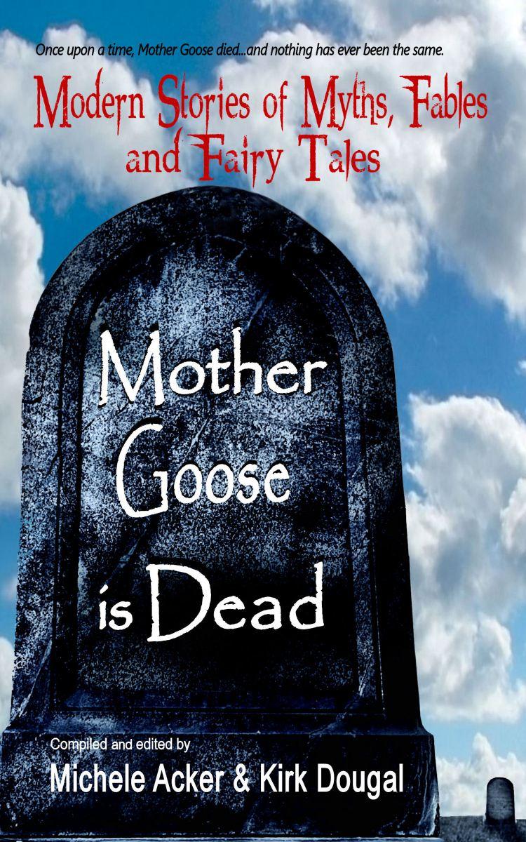 MotherGooseisDead
